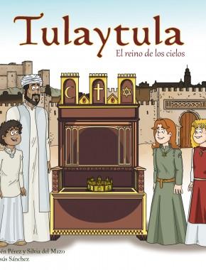 Tulaytula. El reino de los Cielos