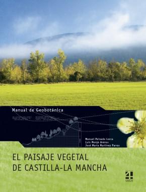 El paisaje vegetal de CLM