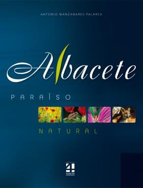 Albacete. Paraíso Natural