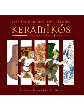 Keramikos. Los guerreros del barro