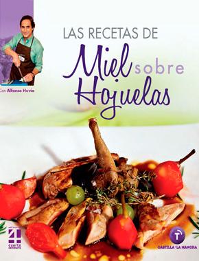 Las recetas de Miel sobre Hojuelas