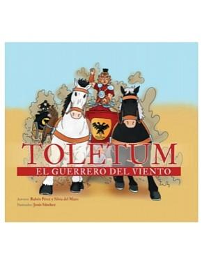 Toletum. El guerrero del viento