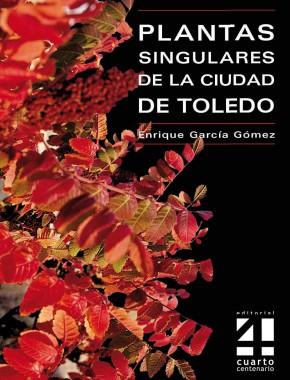 Plantas singulares de Toledo